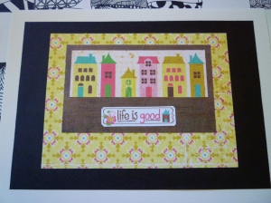 Card with Houses and 'Life is Good'